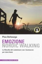 Nordic Walking. Emozione