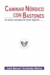 Caminar Nórdico con Bastones