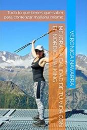 Nordic Walking. Mejora tu vida