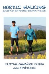 Nordic Walking. Claves para su práctica